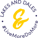 Lakes and dales - live more do more